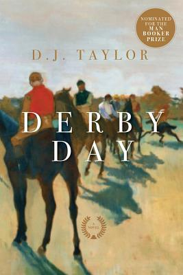 Derby Day: A Novel