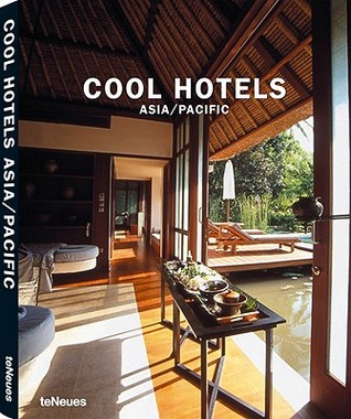 Cool Hotels: Asia/Pacific