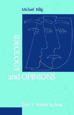 Ideology and Opinions by Michael Billig