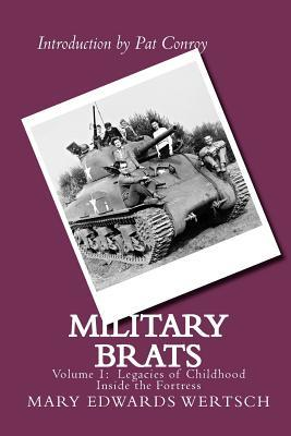 Military Brats by Mary Edwards Wertsch