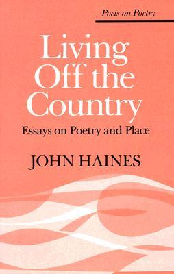Living Off the Country by John Meade Haines