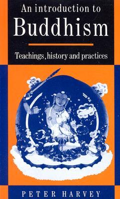 An Introduction to Buddhism by Peter Harvey