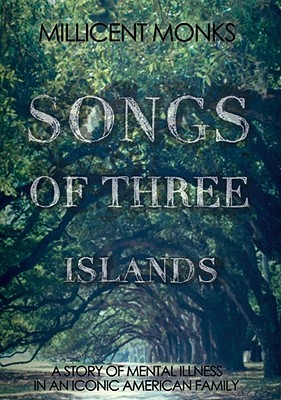 Songs of Three Islands by Millicent Monks
