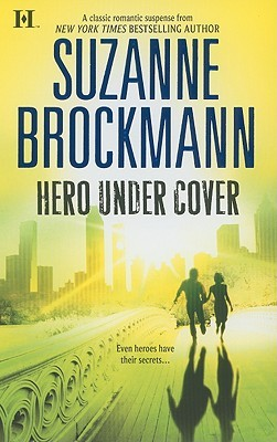 Hero Under Cover by Suzanne Brockmann