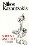 Serpent and Lily: A Novella with a Manifesto: The Sickness of the Age