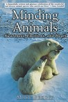 Minding Animals: Awareness, Emotions, and Heart