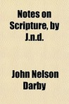 Notes on Scripture, by J.N.D.