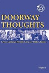 Doorway Thoughts: Cross Cultural Health Care for Older Adults