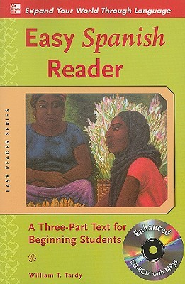 Easy Spanish Reader w/CD-ROM by William T. Tardy