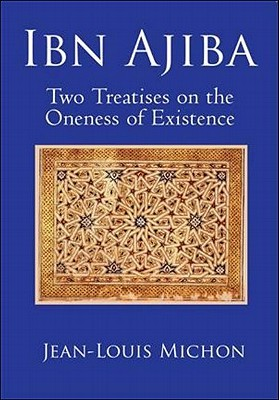 Two Treatises on the Oneness of Existence