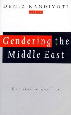 Gendering the Middle East: Emerging Perspectives