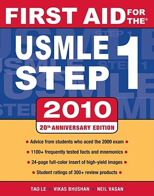 First Aid for the USMLE Step 1 by Tao T. Le