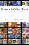 Nature's Building Blocks: An A-Z Guide to the Elements