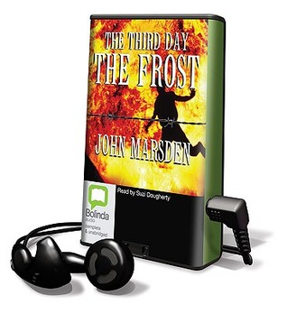 The Third Day, the Frost by John Marsden