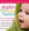 60,001+ Best Baby Names: Plus 222 Great Lists to Help You Find the Right Name