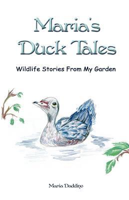 Maria's Duck Tales by Maria Daddino