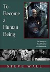 To Become a Human Being: The Message of Tadodaho Chief Leon Shenandoah