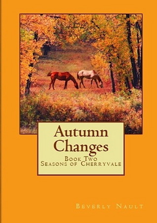 Autumn Changes by Beverly Nault