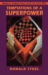 Temptations of a Superpower