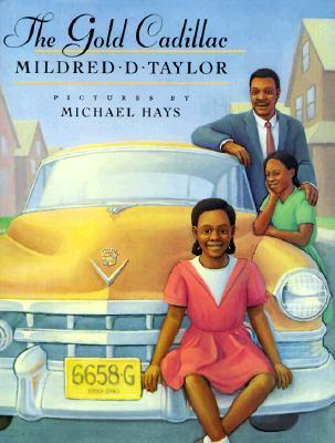 The Gold Cadillac by Mildred D. Taylor — Reviews, Discussion ...