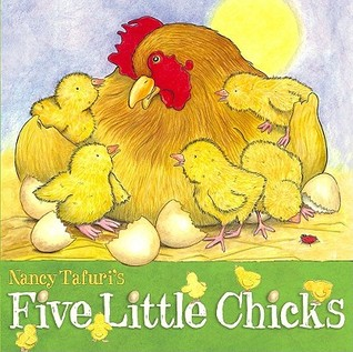 Five Little Chicks by Nancy Tafuri