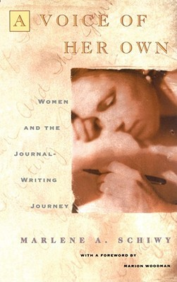 Voice of Her Own: Women and the Journal Writing Journey