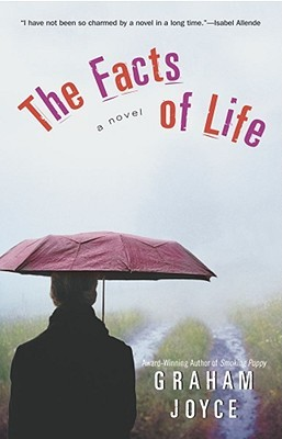 The Facts of Life by Graham Joyce