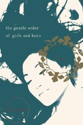 The Gentle Order of Girls and Boys by Dao Strom