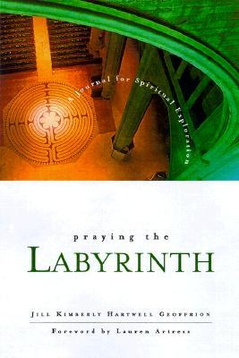 Praying the Labyrinth: A Journal for Spiritual Exploration