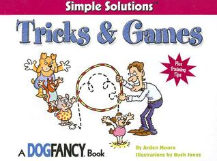 Tricks & Games (Simple Solutions (Bowtie Press))