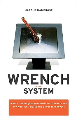 Wrench in the System by H. Hambrose