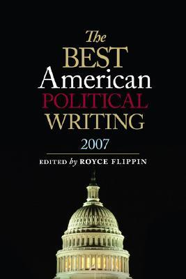 Best American Political Writing 2007