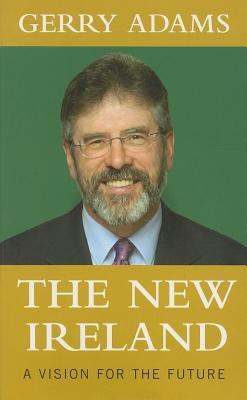The New Ireland: A Vision for the Future