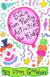 52 Fun Party Activities for Kids