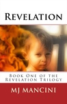 Revelation (Book One of the Revelation Trilogy)