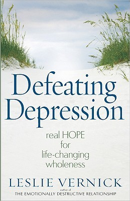 Defeating Depression by Leslie Vernick