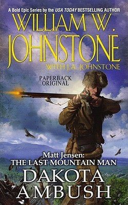 The Last Mountain Man #6) - by William W. Johnstone, J.A. Johnstone