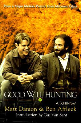Good Will Hunting by Ben Affleck