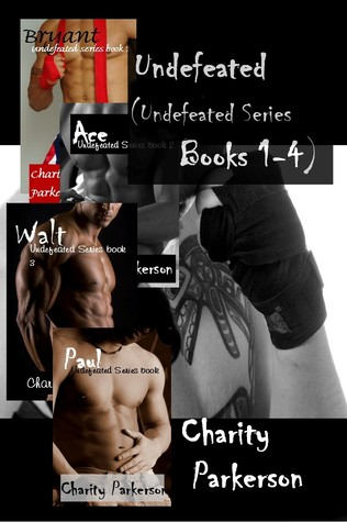 Undefeated by Charity Parkerson