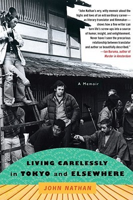 Living Carelessly in Tokyo and Elsewhere by John Nathan