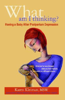 What Am I Thinking? Having a Baby After Postpartum Depression
