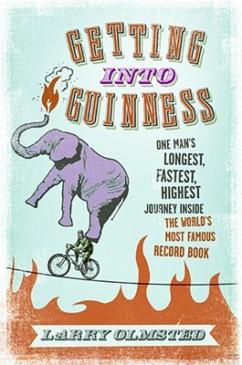 Getting into Guinness by Larry Olmsted