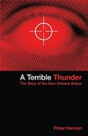 A Terrible Thunder: The Story of the New Orleans Sniper