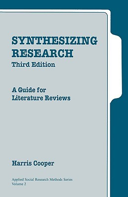 synthesizing research a guide for literature reviews