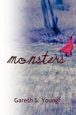 Monsters by Gareth S. Young