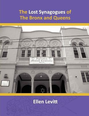 Lost Synagogues of the Bronx and Queens