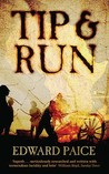 Tip & Run: The Untold Tragedy of the Great War in Africa. Edward Paice