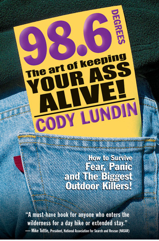98.6 Degrees by Cody Lundin