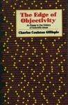 Edge of Objectivity by Charles Coulston Gillispie