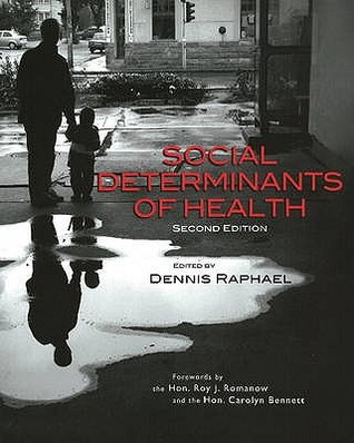Social Determinants of Health: Canadian Perspectives